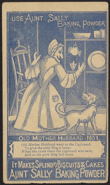 1870 - 1900: Use Aunt Sally Baking Powder - Old Mother Hubbard No. 1