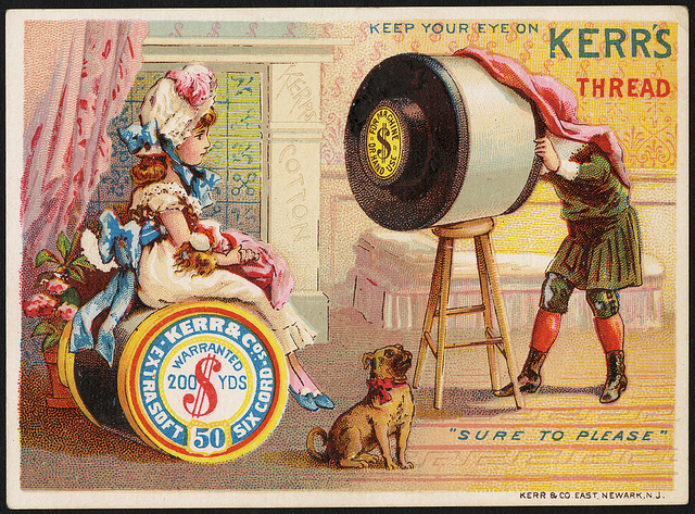 1870 - 1900: Keep your eye on Kerr's thread, 'sure to please'