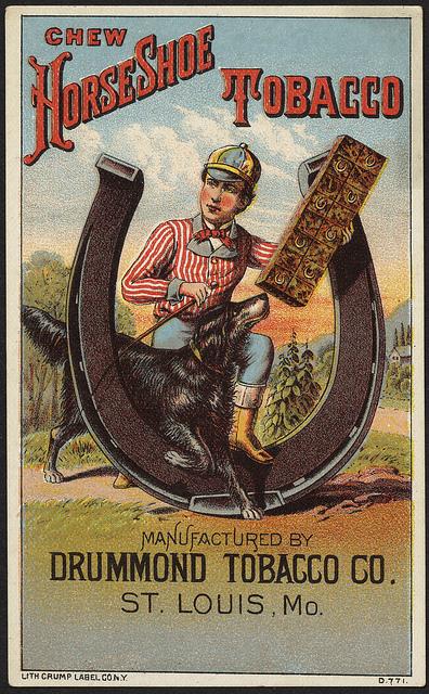 1870 - 1900: Chew Horse Shoe Tobacco