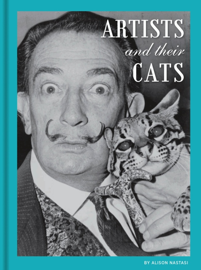 Artists and Their Cats from Chronicle Books, edited by Alison Nastasi